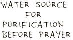 water source for purification before prayer